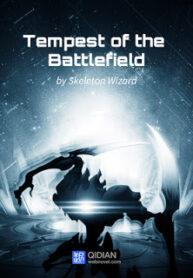 Tempest of the Battlefield – มหาสงครามพิชิตจักรวาล